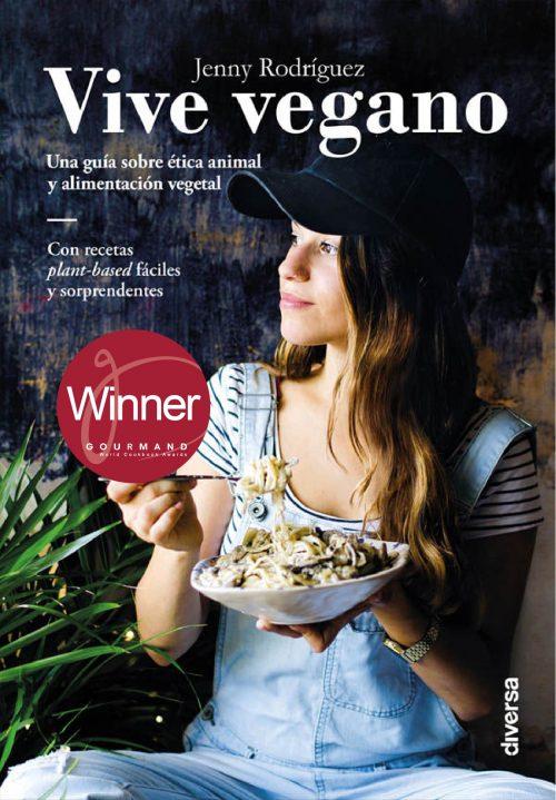 Vive vegano, un libro de recetas veganas. Una guía sobre ética animal y alimentación vegetal. Ebook - Kindle
